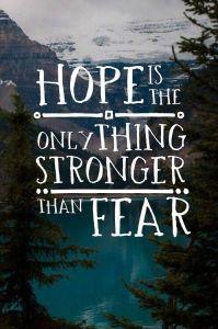Hope Versus Fear