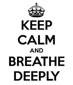 keepcalmandbreathedeeply